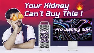 Apple's New Mac Pro & Pro Display XDR | Cost More Than Your Kidney's 🔥🔥