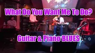 Japanese BLUES-ROCK/Baby What You Want Me To Do? - Guitar&Piano cover