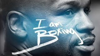 Floyd Mayweather - I AM BOXING