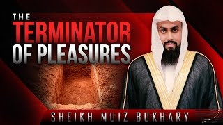 The Terminator Of Pleasures? Wake-up Call ? by Sheikh Muiz Bukhary ? TDR Production