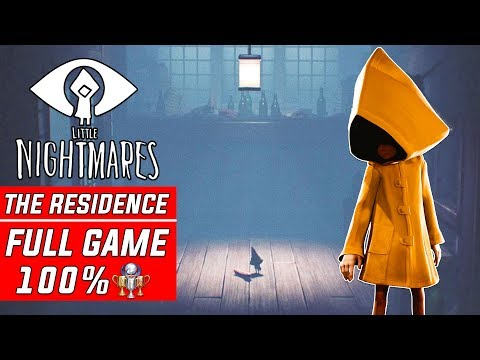 Little Nightmares DLC The Residence 100% Full Gameplay Walkthrough Part 1 Secrets of the Maw