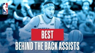 NBA's Best Behind The Back Assists | 2018-19 NBA Regular Season