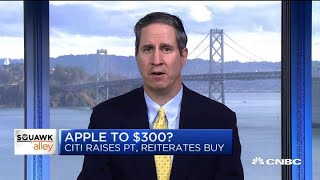 Citi's Jim Suva on why they're raising Apple's price target to $300