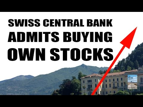 Swiss Central Bank Admits Buying Shares of Stock Market! Preventing Deflation Collapse!