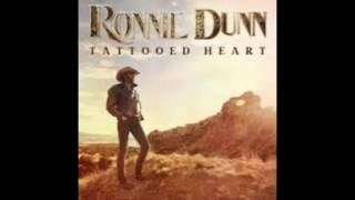Ronnie Dunn I Worship The Woman You Walked On
