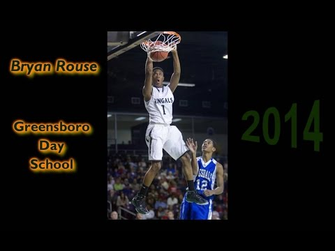 "Bryan Rouse, Senior Mixtape, 6'0"" Guard, Greensboro Day School - Class of 2014 - 04/16/2014"
