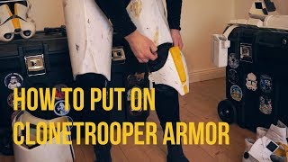 How To Put On Realistic Clonetrooper Armor