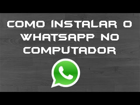 Tutorial: como baixar. instalar. configurar e utilizar o WhatsApp no computador (Windows)