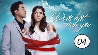 Đuổi bắt tình yêu Tập 4 phim Thái Lan- HTV2