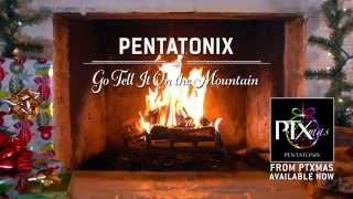 Pentatonix - Go Tell It On the Mountain