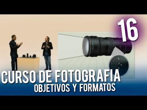 Curso de fotografia   16 Objetivos y Formatos