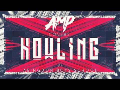 Abingdon Boys School - HOWLING (TV size)