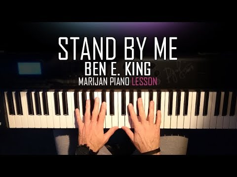 How To Play: Ben E. King - Stand By Me | Piano Tutorial Lesson + Sheets