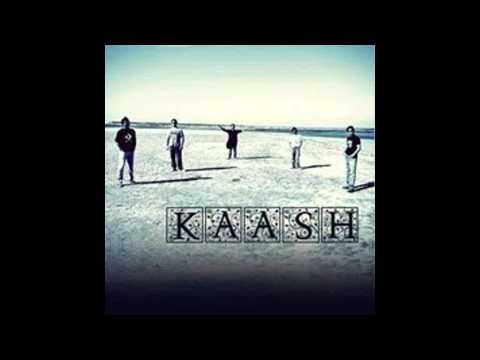 Main Laut Aaunga - Kaash