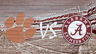 2017 National Championship Hype ||Clemson vs Alabama||