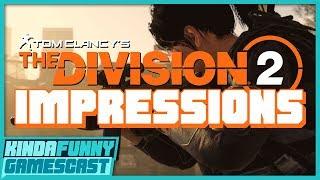 Division 2 Impressions So Far - Kinda Funny Gamescast Ep. 213