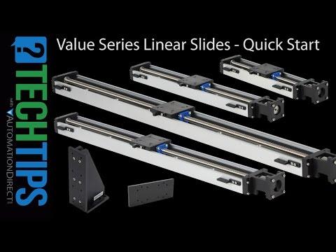 Tech Tip: Linear Slides Value Series - Quick Start
