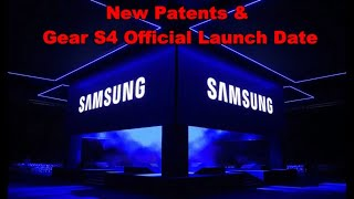 Samsung Gear S4 Smartwatch News & Launch Date Revealed - Samsung Patent News - Jibber Jab Reviews!