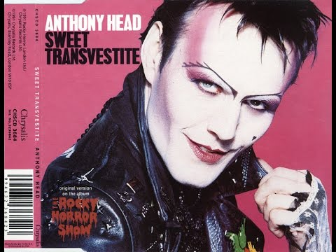 Anthony Head   Sweet Transvestite  7  Single