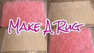 How To Make A Rug   DIY TUTORIAL
