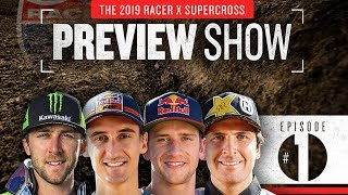2019 Monster Energy Racer X Supercross Preview Show: Episode 1, The Favorites