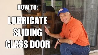 How to Lubricate & Adjust Your Sliding Glass Door
