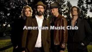 Watch American Music Club Blue  Grey Shirt video