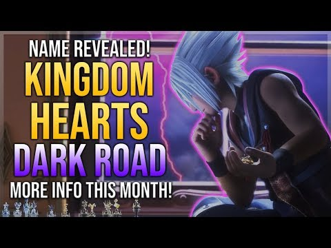 Project Xehanort Official Name Revealed - Kingdom Hearts Dark Road - More Info This Month!