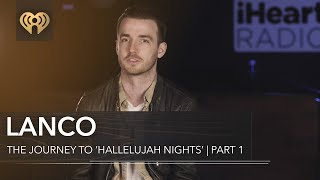 Download Lagu LANCO Talk How They Came Together | The Journey To 'Hallelujah Nights' Pt. 1 Gratis STAFABAND