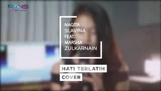 Marsha Zulkarnain feat Nagita Slavina - Hati Terlatih