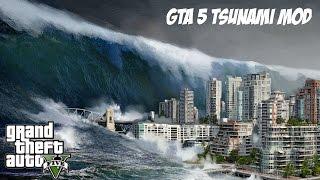 GTA 5: TSUNAMI MOD!