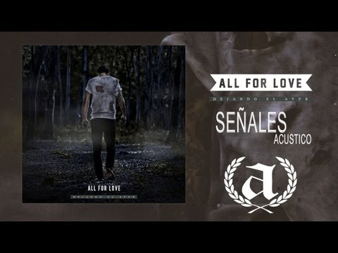 All For Love - Señales
