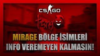 MIRAGE BÖLGE İSİMLERİ! CS:GO'DA INFO VEREMEYEN KALMASIN! Türkçe Anlatımlı Bölüm 2