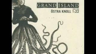 Suffer, lid, min kjære - Grand Island