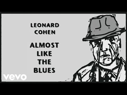 Leonard Cohen - Almost Like the Blues (Audio) Music Videos
