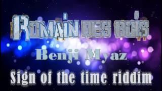 Sign Of The Time Riddim   Romain Des Bois Remix