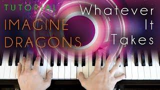 Download Lagu Imagine Dragons - Whatever It Takes (piano tutorial) Gratis STAFABAND