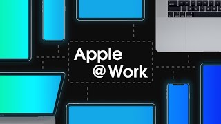 Apple @ Work: What's the state of enterprise communication tools? [Video Webinar]