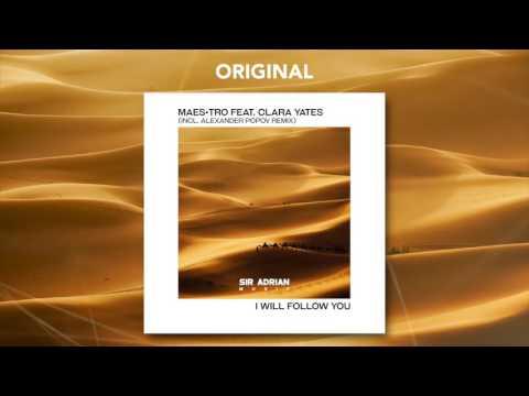 Maes•tro ft. Clara Yates - I Will Follow You (Radio Edit)