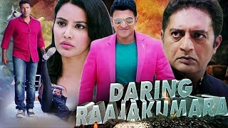 Daring Raajakumara Full Movie | Puneeth Rajkumar | Prakash Raj | Latest Hindi Dubbed Movie