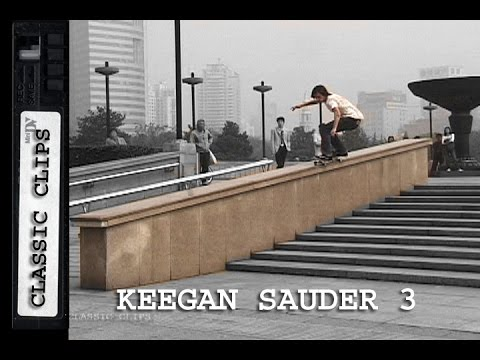 Keegan Sauder Skateboarding Classic Clips #251 Part 3 China