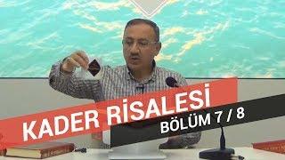 Osman Bostan - Sözler - Yirmi Altıncı Söz - Kader Risalesi - 7.Bölüm