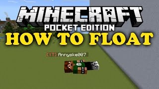 ✔ How to Float - Minecraft PE