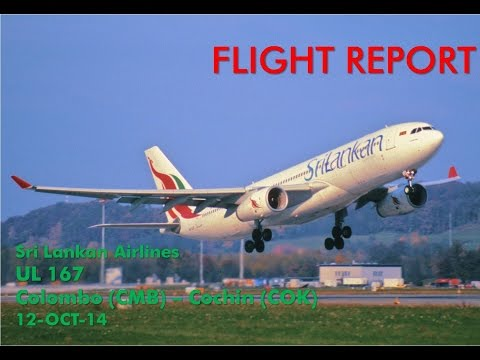 SRI LANKAN AIRLINES **Flight Report** Colombo (CMB) - (COK) Cochin A320 Economy Class