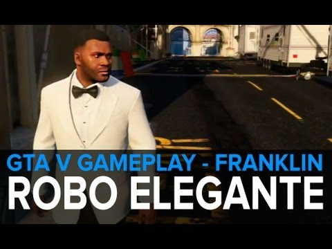 GTA 5: ROBO ELEGANTE - Gameplay Franklin