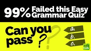 99% Failed This Easy Grammar Quiz - Can you Pass? Free English Grammar Test