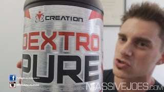 Creation Supplements DEXTROPure - MassiveJoes.com RAW REVIEW Dextrose Carbohydrate Supplement