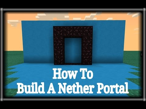 [0.9.5] Minecraft pe - How To Build A Nether Portal With A Lava.Water.And Cobbelstone TUTORIAL