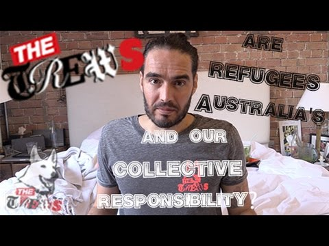 Are Refugees Australia's & Our Collective Responsibility? Russell Brand The Trews (E250)