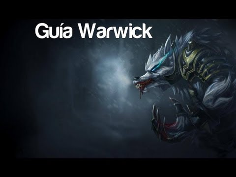 Guía Warwick TOP  Español [Temporada 2] League of Legends